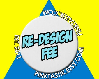 Re-Design Fee