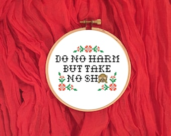 Do No Harm But Take No Sh** Subversive Cross Stitch Pattern PDF Download xstitch pattern modern funny cross stitch pattern