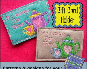 ITH Tea Lover Gift Card Holder - Birthday Gift Card Holder - 4 X 4 Hoop - Machine Embroidery Design