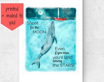 Art Print: Shoot for the Moon | Kid's room decor | Nursery Art | Playroom Decor | Inspirational Messages | Positive Vibes