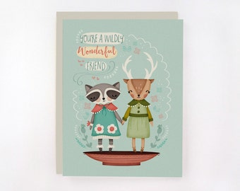 You're A Wildly Wonderful Friend - Greeting Card