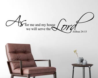 Joshua 24:15 Scripture Wall Vinyl Bible Verse As for me and my house we will serve the Lord Scripture JOS24V15-0012