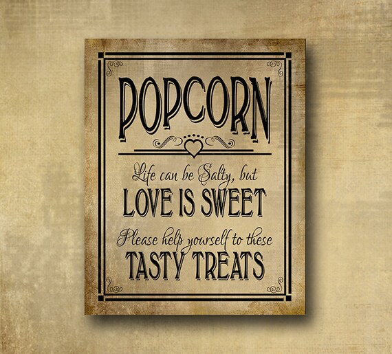 Printed Popcorn wedding sign - Life can be salty, but Love is sweet, please help yourself to these tasty treats, vintage black tie design