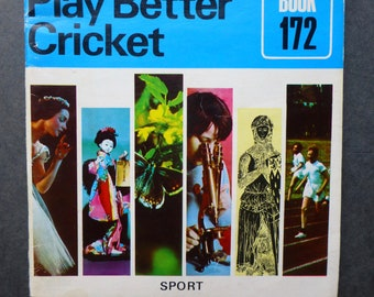 Play Better Cricket - Project Book 172 - 1973