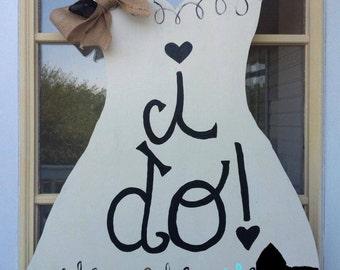 I Do White Whimsical Wedding Dress Door Hanger