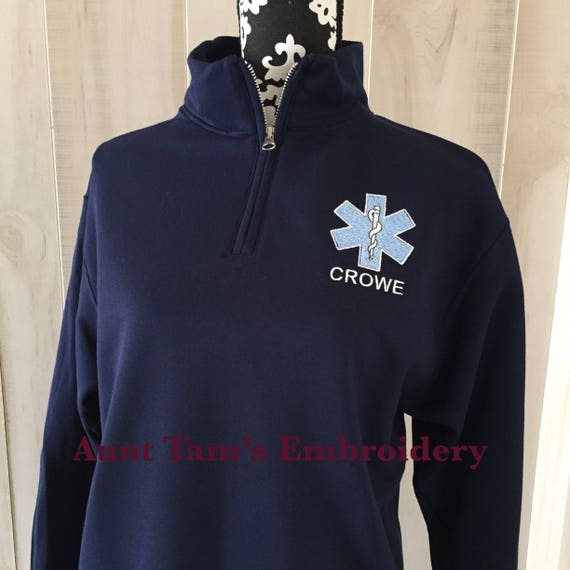 Star of Life Quarter Zip, Embroidered Star of Life with Last Name, EMT, EMS