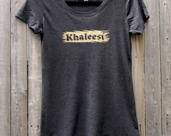 Game of Thrones -- Khaleesi Women's Scoop Neck Tee Shirt