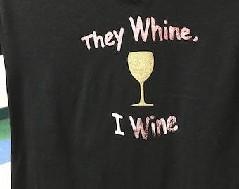 Mom (or Teacher) Whine/Wine Tshirt
