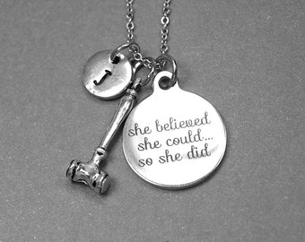 Gavel Necklace, She believed she could so she did, gavel charm, lawyer necklace, lawyer gift, judge necklace, initial necklace, personalized
