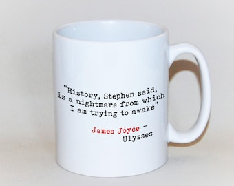 James Joyce mug  literary quote gift from Ulysses literary mug custom quote mug Irish gift Book mug