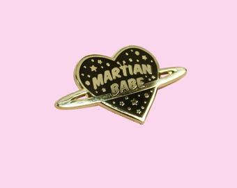 Martian Babe - Gold Hard Enamel Pin