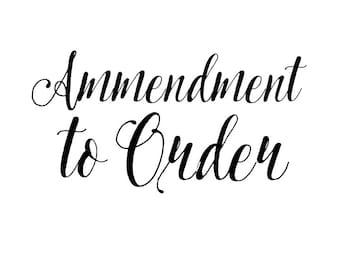 Amendment to Order #1309225825 Catherine Dempsey
