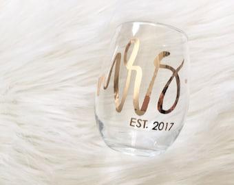 Mrs Wine Glass, Bride Wine Glass, Future Mrs, Bride, Engagement Gift, Bridal Shower Gift, Wedding Wine Glass, Bridesmaid Gift, Mrs