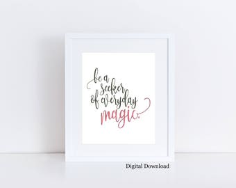Instant Download - Magic quote - Inspirational art - Printable art - motivational quote - Red wall art - Dorm Decor - seeker of magic