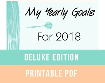 Yearly Goal Planner DELUXE 2018 Printable Set - New Years