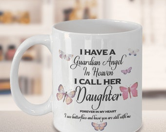 Memorial Gift, I Have a Guardian Angel in Heaven, I Call Her Daughter, Forever in My Heart