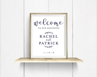 Wedding Welcome Sign - Custom Download | Printable Art | Welcome to our Beginning | Digital Art