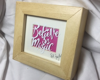 Mini Framed Paper cut, Believe in Magic
