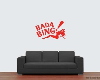 The Sopranos inspired Bada Bing wall decal