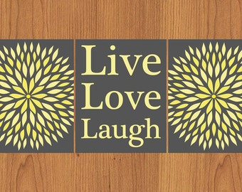 Live Love Laugh Floral Flower Burst Grey Yellow Bathroom Spa Wall Art Home Decor 8X10 Print Matte Finish (185)