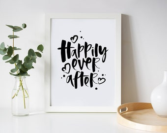 Wedding Print Gift - Wedding Gift - Hand Lettered Print - Calligraphy Print - Happily Ever After Print - Wedding Print