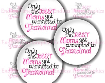 Promoted To Grandma Bottle Cap Images ~*DIGITAL*~ Mother's Day ~*Digital Collage Sheet*~ 1 Inch Printable Circles 266