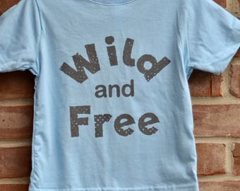 Wild and free tshirt. Mommy and me tees. Baby and toddler wild and free tees. Toddler tshirt. Baby tshirt. Infant tee.