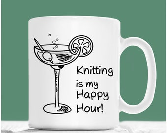 Knitting Coffee Mug, Knitting Is My Happy Hour, Knitting Mug, Gifts For Knitters, Knitter Gifts, Knitters Gift Ideas, Knitters Cup
