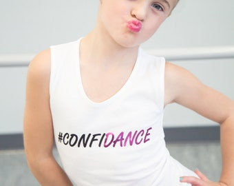 CONFIDANCE Tank for Dancing Girls! #CONFIDANCE
