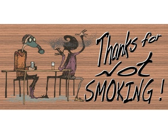 Wood Signs -Thank You For Not Smoking GS373