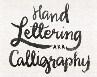 Raw Hand Lettering aka Calligraphy