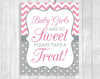 Baby Girls Are So Sweet Please Take A Treat 5x7 or 8x10 Printable Baby Shower Favor Table Sign in Pink Chevron and Gray and White Polka Dots