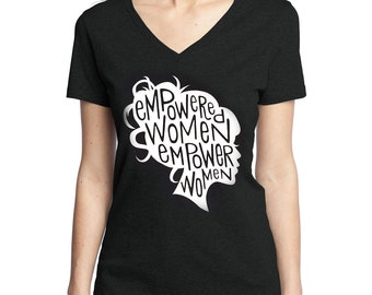 Feminist Art T-Shirt / Feminist Quote / Girl Boss / Empowered Women Empower Women Print