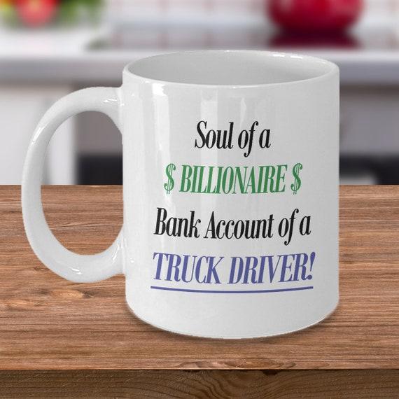 Funny Truck Driver Coffee Mug