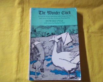 The Wonder Clock, written & illustrated by Howard Pyle with verses by Katharine Pyle