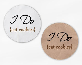 I Do Eat Cookies Wedding Favor Stickers - Black and Tan Custom White Or Kraft Round Labels for Candy Buffet Bag Seals Envelopes (2018)