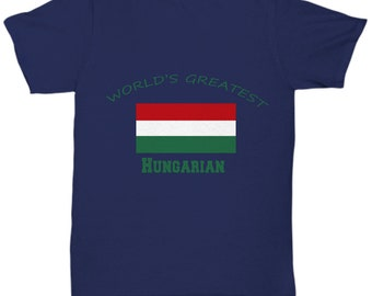 World's Greatest Hungarian Tshirt