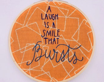 5 inch 'A Laugh is a smile that bursts' hand sewn embroidery hoop wall hanging home decor art piece