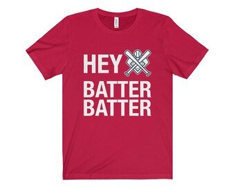Hey Batter Batter Shirt, Love Baseball Gift