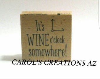 It's Wine O'clock Somewhere Stamp / Wood Mounted Stamp / Party Stamp / Party Invite Stamp / Wine Stamp / Party Invitation Stamp