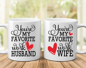 Favorite Work Husband | Favorite Work Wife | Work Wife | Work Husband | CoWorker Gift | Gift for CoWorker | Office Humor | Secretary Gift  |