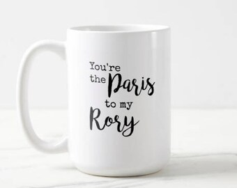 You're the Paris to my Rory | Gilmore Girls | Rory Gilmore | Classic TV | OVERSIZED Mug