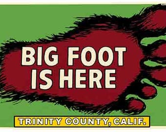 Vintage Style Bigfoot Sasquatch  Trinity County California    Travel Decal sticker