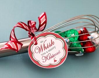 Printable We Whisk You a Merry Kissmas tag | Teacher gift tag | neighbor gift tag | Christmas gift