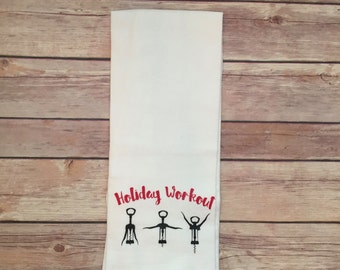 kitchen towel,  funny kitchen towel, hand towel, flour sack towel, funny gifts, funny dish towel, holiday workout, cotton towel, tea towel