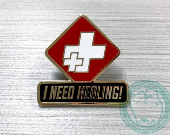 "Overwatch I Need Healing 1.25"" Hard Enamel Pin"