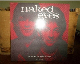 1983 Vinyl EP Record (What) In the Name of Love Naked Eyes Near Mint Condition 4627