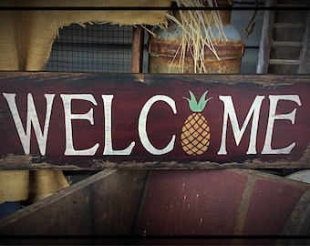 Handmade, heavily distressed welcome sign, pineapple