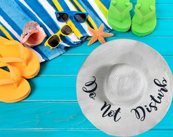 DO NOT DISTURB Beach Sun Hat ,Summer Floppy Straw Do not Disturb Hat, Embroidered Large Brim Hat, Vacation Hat, Floppy Hat , Summer Boat Hat