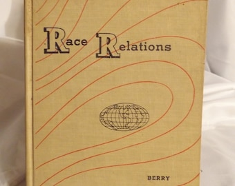 1951 Hardcover Race Relations Text Book Berry